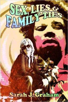 Sex, Lies and Family Ties: Amazon.co.uk: Sarah J. Graham: 9780953226078: Books