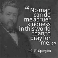 No man can do a truer kindness in this world than to pray for me. Biblical Quotes, Bible Verses Quotes, Faith Quotes, Spiritual Quotes, Me Quotes, Motivational Quotes, Inspirational Quotes, Scriptures, Biblical Art