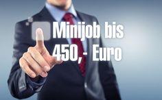 Minijob bis 450 Euro , das sind die Änderungen!