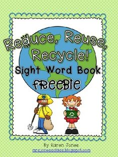 *FREE* Reduce, Reuse, Recycle! Sight Word Book