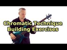 Chromatic Technique Building Exercises for Bass (L#79) - YouTube