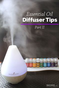 Our Best Essential Oil Diffuser Tips Part 2 from RecipeswithEssentialOils.com