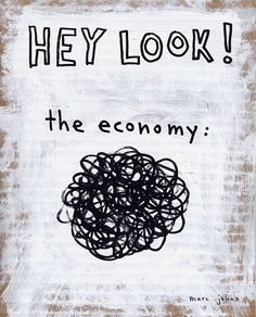 this is... actually EXACTLY how I feel when I try to wrap my head around economics.