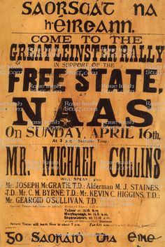 Michael Collins Rally Poster, Naas, Kildare 1922 - Irish History Collectibles, Antiques and Memorabilia for Sale Ireland 1916, Irish Free State, Erin Go Braugh, Easter Rising, Pub Decor, Irish Eyes Are Smiling, Michael Collins, Baby Shower Vintage, Rally