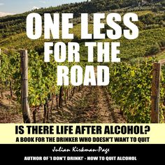 coming soon - the audio version of my book Quitting Alcohol, Stop Drinking, My Books, Author, Drinks, Life, Quit Drinking, Drinking