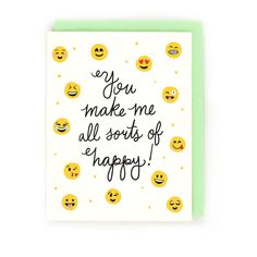 Card - Emojis - You Make Me All Sorts of Happy