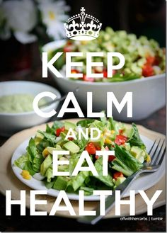 Keep calm Never hurts to try to be healthy
