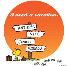 I need a vacation.