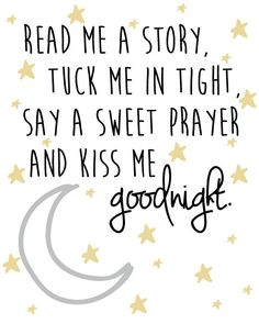 Nursery Star and Moon Digital Print- Read Me A Story, Tuck me in at night, say a sweet prayer and kiss me goodnight
