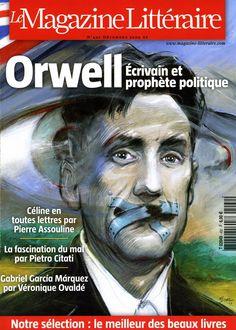 Orwell, Écrivain et prophète politique / Le Magazine Littéraire / France