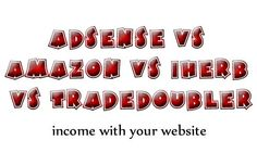 Adsense vs Amazon Associates vs iHerb vs Tradedoubler (review)    How to make some extra income with your website/blog – Realistic expectations