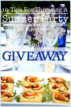 10 TIPS FOR THROWING A SUMMER PARTY THE EASY WAY  Let's party and make it easy on ourselves this summer!!