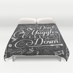 Buy ultra soft microfiber Duvet Covers featuring Don't let the Muggles get you down by Katherine Souders. Hand sewn and meticulously crafted, these lightweight Duvet Cover vividly feature your favorite designs with a soft white reverse side.