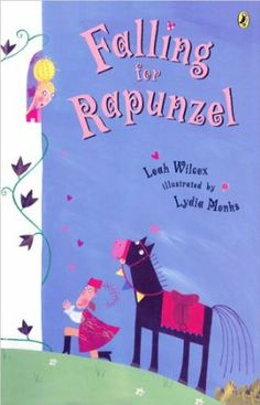 Falling for Rapunzel: Amazon.es: Leah Wilcox, Lydia Monks: Libros en idiomas extranjeros