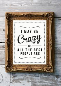 I've been saying this for years. So blessed to know alot of crazy best people!!!