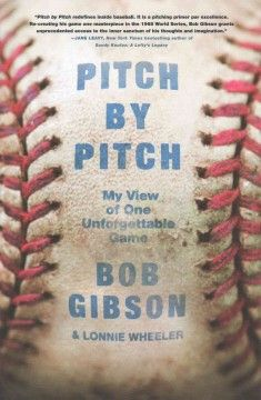 Pitch by pitch : my view of one unforgettable game - Peabody West Branch