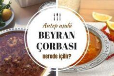beyran çorbası Turkish Recipes, Food And Drink, Dairy, Cheese, Bulgur, Cooking Recipes, Cooking