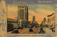 """Greetings from California - """"Miracle Mile,"""" Wilshire Blvd., Los Angeles California"""