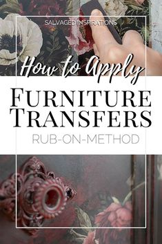 How To Apply Furniture Transfers Diy Furniture Redo, Refurbished Furniture, Repurposed Furniture, Cheap Furniture, Furniture Making, Rustic Furniture, Furniture Legs, Garden Furniture, Furniture Stores