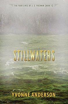 Review: Stillwaters, by Yvonne Anderson | #sciencefiction #firstinseries