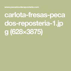 carlota-fresas-pecados-reposteria-1.jpg (628×3875)