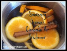 This recipe is an all-natural alternative to artificial air fresheners and room sprays. It's also less expensive and creates a nice little bit of humidity if you are using a heater or the weather is dry. / http://www.thedarlingbakers.com/simmering-orange-cinnamon-air-freshener/