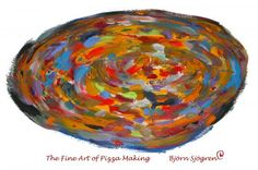 The Fine Art of Pizza Making by Bjorn Sjogren Pizza Art, Easy Canvas Painting, Abstract Art, Bar Stuff, Fine Art, Wall Art, How To Make, Beer, Image