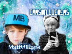:) <3 MattyB and Carson Lueders. :) <3 :D love them bother best combination EVER!!