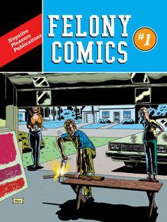 Benjamin Marra, Felony Comics #1 cover