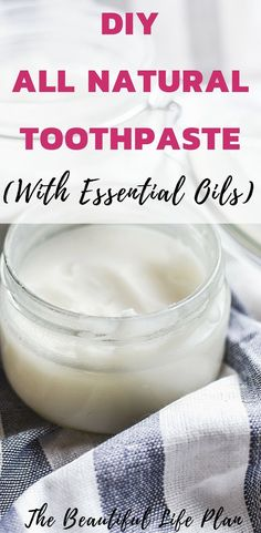 DIY All Natural Toothpaste & With Essential Oils & This is the best homemade Toothpaste recipe hack that actually works and is great for whitening! & The Beautiful Life Plan & oil Toothpaste Recipe, Homemade Toothpaste, Coconut Oil Toothpaste, Natural Home Remedies, Natural Healing, Herbal Remedies, Cold Remedies, Bloating Remedies, Green Life