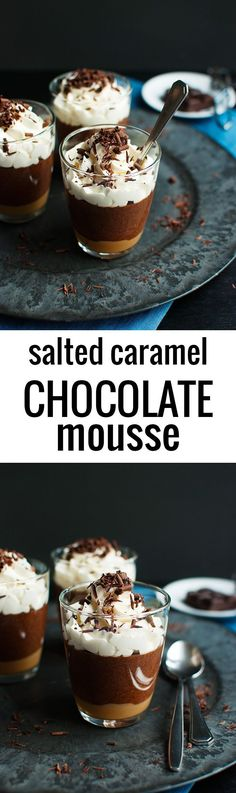Salted Caramel Chocolate Mousse - A layer of salted caramel topped with a delicious dark chocolate mousse. The best dessert ever and really easy to make! | http://thetoughcookie.com