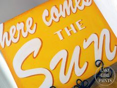 Lake Girl Paints: Here Comes the Sun - Handpainted Sign Tutorial