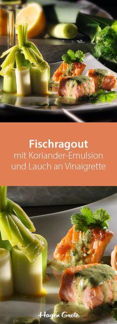 Fisch-Ragout mit Koriander-Emulsion und Lauch in Vinaigrette