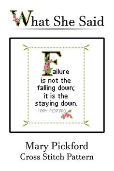 Mary Pickford Quote Easy Cross Stitch by WhatSheSaidStitches