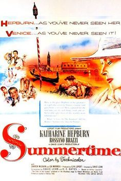 Davis Lean's 'Summertime', 1955 - Katharine Hepburn plays an independent, lonely American woman on vacation in Venice, Italy who unexpectedly finds romance. As always in a David Lean film, the location cinematography is superb, but it's Hepburn's subtle, yet affecting performance that resonates throughout this beautifully romantic film.