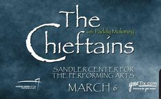 The Legendary Chieftains with the Great Paddy Moloney- 5 options available