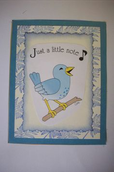 Card by Cheryl A Boone.  A sticker is the bird and words.   A rubber stamp made the ferns on the edge.