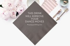 100 Personalized Wedding Napkins Custom Monogram Printed Beverage Funny Clever Hashtag Cocktail This Drink Will Improve Your Dance Moves by MemorableWedding on Etsy https://www.etsy.com/listing/244019802/100-personalized-wedding-napkins-custom