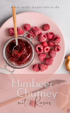 Himbeer Chutney mit sechs rasas Ayurveda, Chutneys, Raspberries, Meal, Chutney