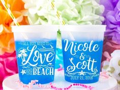 """""""All You Need Is Love And The Beach """" Wedding Color Changing Cups - Custom designed and printed, personalized color changing cups help you Celebrate Happy even before your event starts. All You Need Is, Monogram Cups, Wedding Cups, Custom Cups, Frozen Drinks, Personalized Cups, Party Cups, Wedding Colors, Wedding Decorations"""