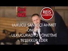 AHMET ÖNGEL REİS ÇAGRIYOR