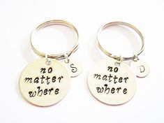 no matter where Hand Stamped Jewelry Long Distance by RobertaValle, set of 2 keychain, also available as necklaces