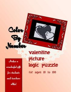 Sometimes called Pic-a-Pix or Paint By Numbers, this type of picture logic puzzle uses logic and numbered grids to 'paint' a picture.This valen...