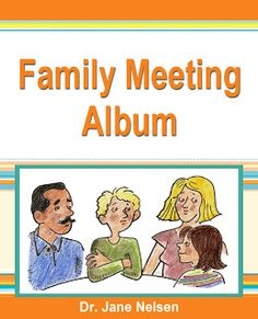 Positive Discipline: Family Meetings