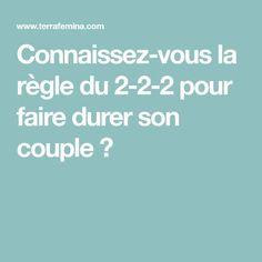 Connaissez-vous la règle du 2-2-2 pour faire durer son couple ?