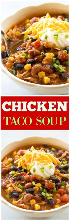 Chicken Taco Soup - one of our favorite chicken chili recipes ever! the-girl-who-ate-...