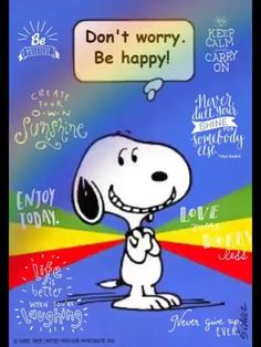 """Be Happy. Be Happy,"""" released by Bobby McFerrin in 1988 in the Reggae style of Bob Marley. Good Morning Snoopy, Cute Good Morning Quotes, Good Morning Happy, Good Morning Greetings, Snoopy Images, Snoopy Pictures, Snoopy Happy Dance, Dancing Snoopy, Snoopy Videos"""