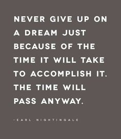 Don't Give Up On That Dream