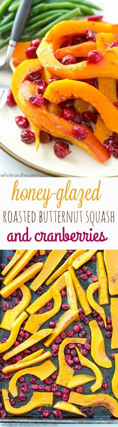 Butternut squash and cranberries are roasted to perfection in tons of honey and olive oil for one stunning side dish perfect for Thanksgiving or any fall dinner! @WholeHeavenly (Butternut Squash Recipes)