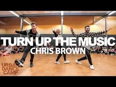 """""""Turn Up The Music"""" by Chris Brown :: Camillo L. & Robert L. (Choreography) :: URBAN DANCE CAMP - YouTube"""